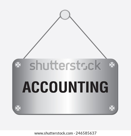 silver metallic accounting sign hanging on the wall - stock vector
