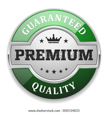 Silver Premium Quality Badge With Green Border On White Background - stock vector