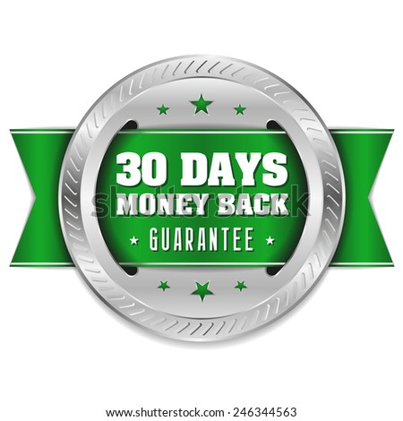 Silver thirty days money back badge with green ribbon - stock vector