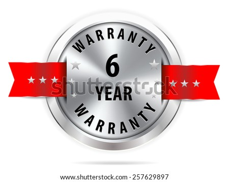 silver 6 year warranty button seal graphic with red ribbons - stock vector