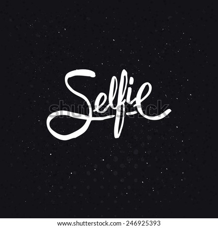 Simple Text Design for Selfie Concept on Abstract Black Background with White Points. - stock vector