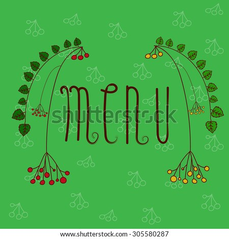 Simplified menu sample, decorated with fantastic tree branches and berries isolated on green background with white grapes. Restaurant and food industry image. Design element. - stock vector