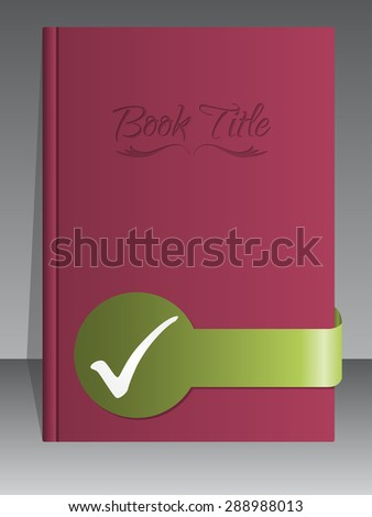 Simplistic book cover design with check mark ribbon - stock vector