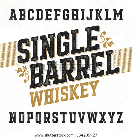 Single barrel whiskey label font with sample design. Ideal for any design in vintage style. Vector. - stock vector