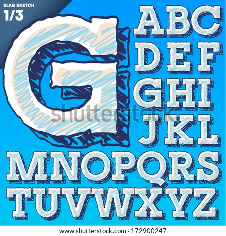 Sketch alphabet. Vector illustration of hand drawing font. Slab style. Uppercase letters - stock vector