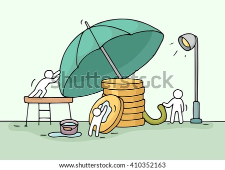 Sketch of working little people saving stack of coins, umbrella. Doodle cute miniature teamwork about money saving. Hand drawn cartoon vector illustration for business and finance design. - stock vector
