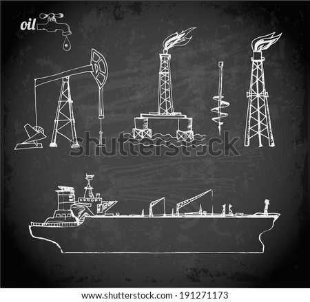 Sketches of oil rigs, offshore drilling platform and oil tanker ship on blackboard. Vector illustration. - stock vector