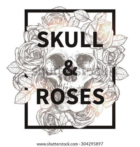Skull and roses trend t-shirt print. Fashionable hipster design - stock vector