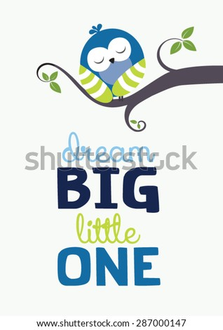"""sleeping baby owl illustration art with """"Dream Big Little One"""" text - stock vector"""