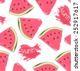 Slices of watermelon seamless pattern with juice drop and yummy inscription in vector - stock vector
