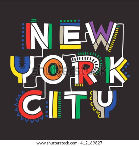 Slogan apparel graphic design idea. New York City. Apparel graphic. Summer collection T-Shirt artwork design. - stock vector