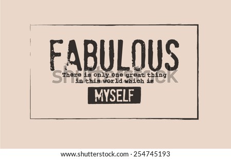 Slogan for t-shirt or other uses,in vector. - stock vector