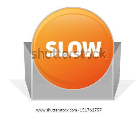 SLOW SIGN - stock vector