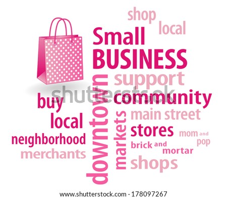 Small Business word cloud in support of local neighborhood community stores, with shopping bag illustration in hot pink with polka dots. EPS8 compatible. - stock vector