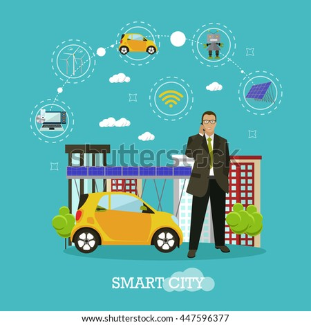 Smart city concept vector illustration in flat style. Businessman talks by smart phone. Internet of things. and new technologies design elements and icons.  - stock vector
