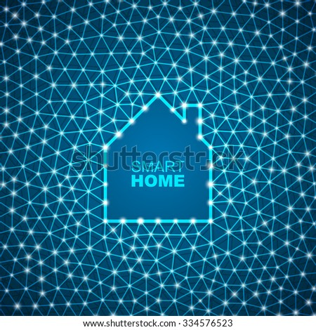 Smart house abstract triangular mesh background. - stock vector