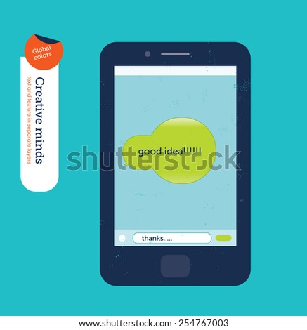 Smartphone with a speech bubble as a bulb reading good idea. Vector illustration Eps10 file. Global colors. Text and Texture in separate layers.  - stock vector