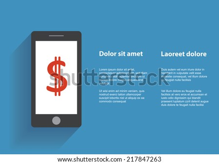 Smartphone with dollar sign on the screen. Using mobile smart phone similar to iphon, flat design concept. Eps 10 vector illustration - stock vector