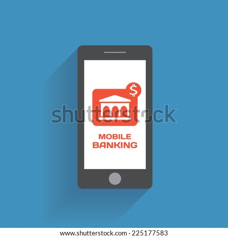 Smartphone with mobile banking icon on the screen. Using mobile smart phone similar to iphon, flat design concept. Eps 10 vector illustration - stock vector