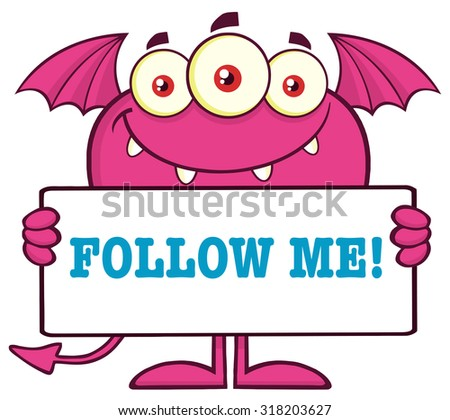 Smiling Pink Monster Cartoon Character Holding A Follow Me Sign. Vector Illustration Isolated On White - stock vector