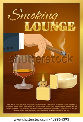Smoking lounge poster with burning cigar in male hand glass of brandy on brown background vector illustration  - stock vector