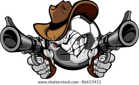 Soccer Ball Cartoon Face with Cowboy Hat Holding and Aiming Guns - stock vector