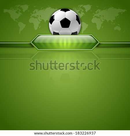 Soccer symbol. Football with green button for score information. Green background with world symbol. - stock vector