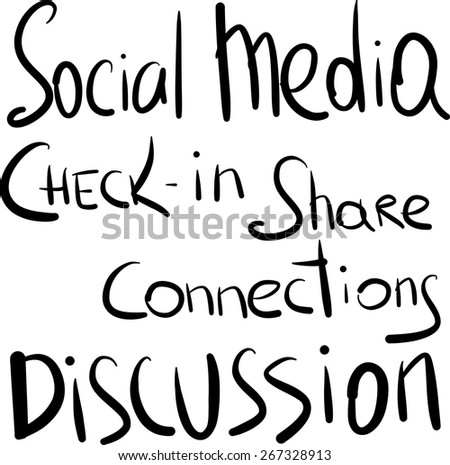 Social, Media, Chek in, Share, Connections, Discussion hand lettering, vector - stock vector