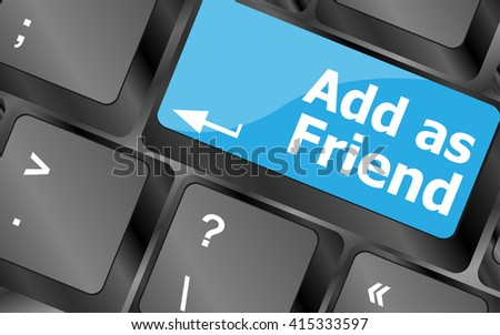 Social media concept: Keyboard with Add As Friend button. Keyboard keys icon button vector - stock vector