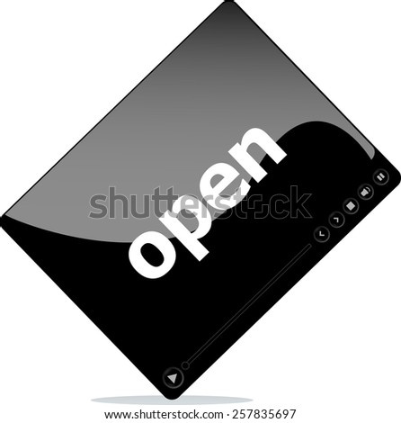 Social media concept: media player interface with open word - stock vector