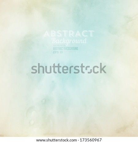 Soft colored abstract background for design. Watercolor texture effect. Eps 10 vector. - stock vector
