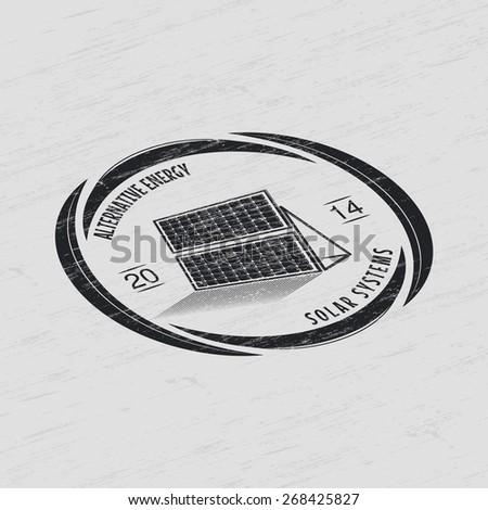 Solar Panels. Alternative Eco Energy. Grunge Effect. Typographic Badges. Flat vector illustration - stock vector
