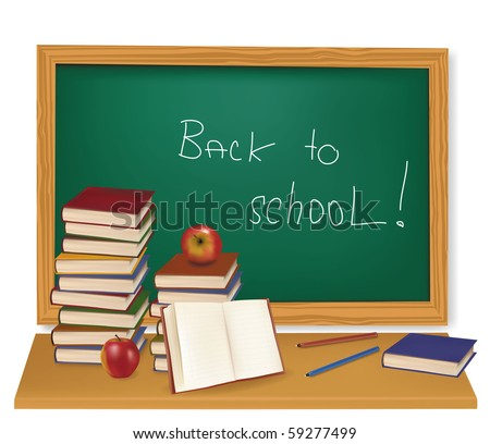 """Some school supplies in front of a blackboard with a sign """"Back to school"""" on it. Vector. - stock vector"""