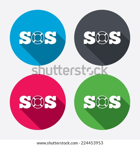 SOS sign icon. Lifebuoy symbol. Circle buttons with long shadow. 4 icons set. Vector - stock vector