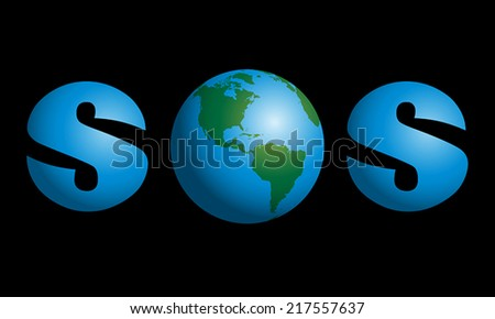 SOS with planet earth in the middle as a symbol for global troubles like environmental, humanity, political or cosmic problems. Vector illustration on black background. - stock vector