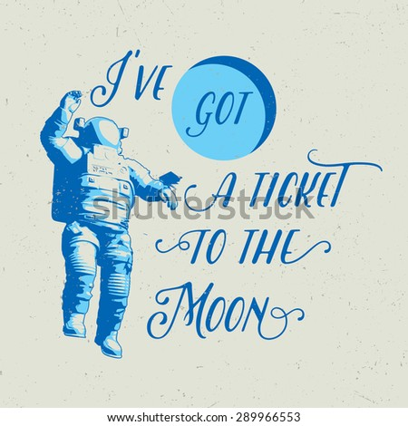 Space illustration for t-shirt, labels, logo, posters etc., with 3d astronaut and text composition on dusty background - stock vector