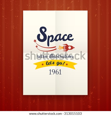 Space retro poster, vector illustration with cosmos typography on on a paper sheet folded twice on red wallpaper - stock vector