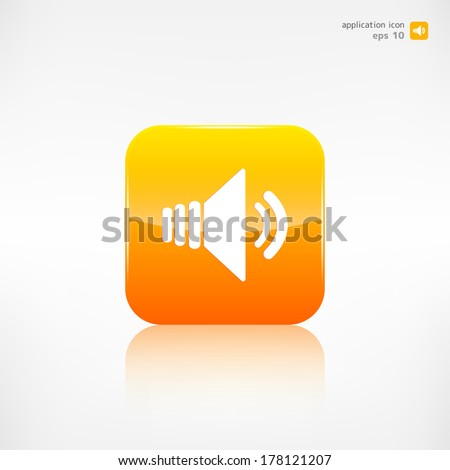 Speaker volume icon. Application button. - stock vector