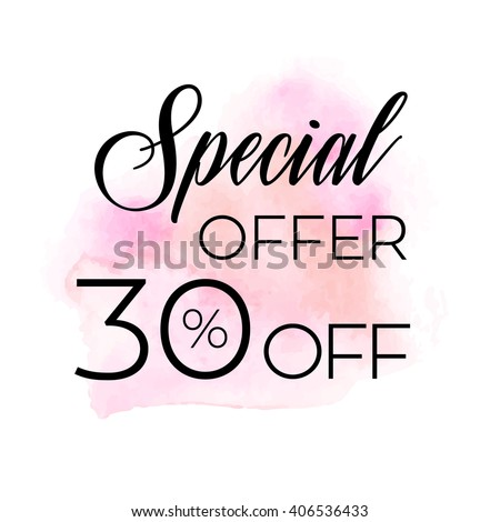 Special offer 30% off sign over original grunge art brush paint texture background watercolor stroke vector illustration. Perfect watercolor design for shop banners or cards. - stock vector