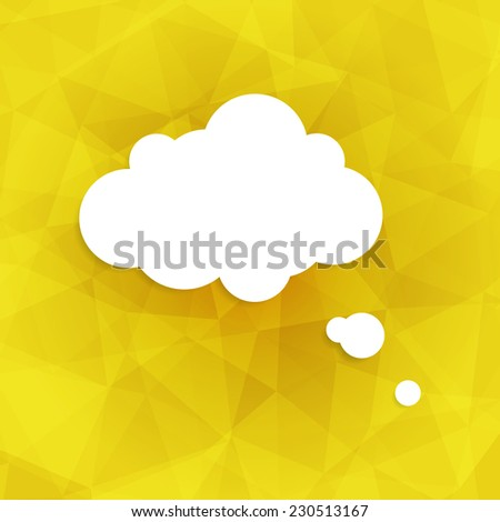 Speech bubble icon on yellow background. Vector illustration on trendy and modern abstract polygonal geometric background. Honey crystal triangular texture with white think cloud symbol. Web chat icon - stock vector
