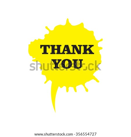 Speech bubble icon, Thank You, design in yellow. Painted with watercolor. - stock vector