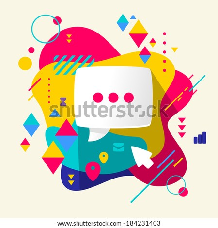 Speech bubble on abstract colorful spotted background with different elements. Flat design. - stock vector