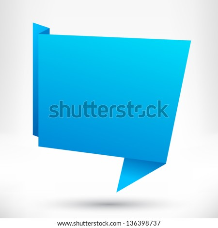 Speech bubble origami style. Blue. Vector abstract background. - stock vector