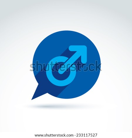 Speech bubble with a blue male sign, man gender symbol. Gay club conceptual icon �¢?? chat on a relationship theme.  - stock vector
