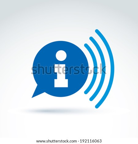 Speech bubble with information sign, blue vector podcast icon. Conceptual signal symbol. Information service sign. - stock vector