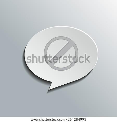 Speech bubbles with restricted sign, vector design for website, 3D effekt - stock vector