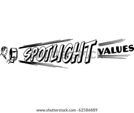 Spotlight Values - Ad Header - Retro Clipart - stock vector