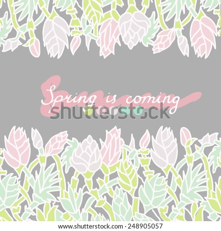 """Spring background with flowers and text """"Spring is coming"""". - stock vector"""