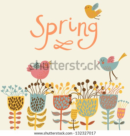 Spring flowers and birds. Cartoon floral background in vector. Spring concept card in bright colors - stock vector
