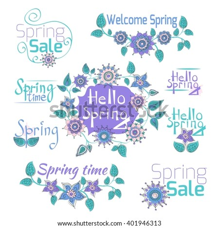 Spring typographic set. Hand drawn flowers and hand drawn lettering. Calligraphy spring postcard or poster graphic design element. Floral decoration, ornament. Spring sale, hello, time, welcome - stock vector